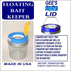 Gee Flating Bait Keeper